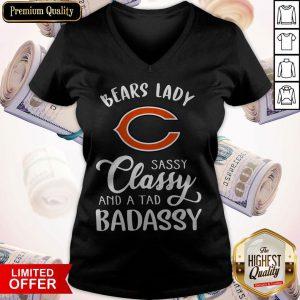 Good Chicago Bears Lady Sassy Classy And A Tad Badassy V-neck
