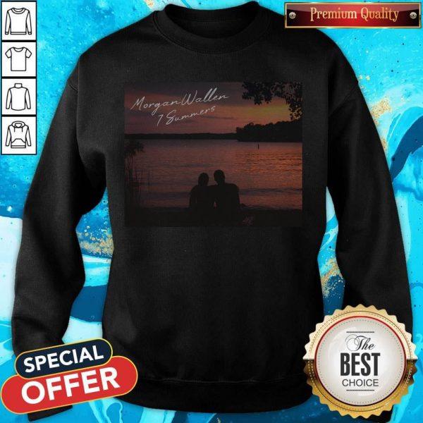 Good Morgan Wallen 7 Summers Sweatshirt