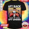 Good Neil Degrasse Tyson Face Mask Boxing 6ft Back Or 6ft Under Vintage Shirt