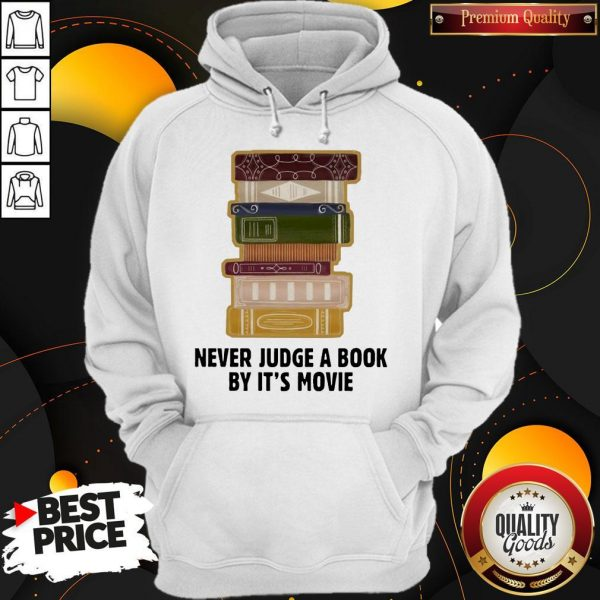Good Never judge a book by it's Movie Hoodie