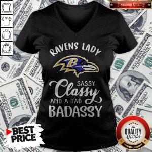 Good Ravens Lady Sassy Classy And A Tad Badassy V-neck