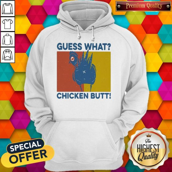 Guess What Chickent Butt Vintage Retro Hoodie