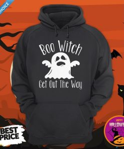 Halloween For Women Boo Witch Get Out The Way Hoodie