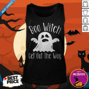 Halloween For Women Boo Witch Get Out The Way Tank Top