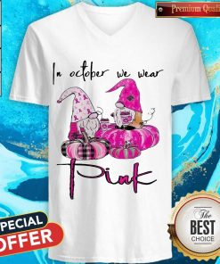 In October We Wear Pink Breast Cancer Awareness T-V-neck