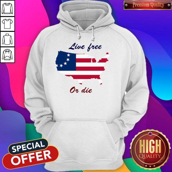 Live Free Or Die American Flag Independence Day Hoodie