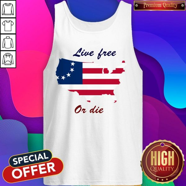 Live Free Or Die American Flag Independence Day Tank Top