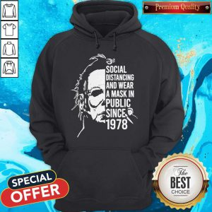 Michael Myers Social Distancing And Wear A Mask In Public Since 1978 Hoodie