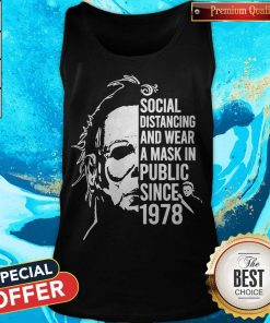 Michael Myers Social Distancing And Wear A Mask In Public Since 1978 Tank Top