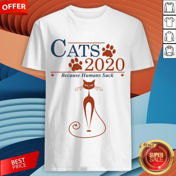Nice Cats 2020 Because Humans Suck Shirt