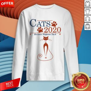 Nice Cats 2020 Because Humans Suck Sweatshirt