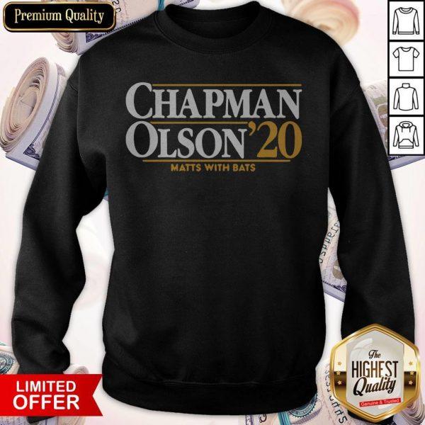 Nice Chapman Olson 2020 Matts With Bats Sweatshirt