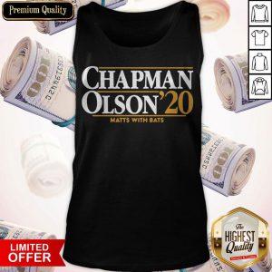Nice Chapman Olson 2020 Matts With Bats Tank Top
