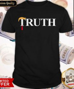 Nice Official Truth Donald Trump Shirt
