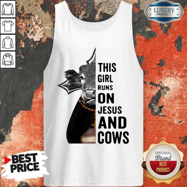 Nice Pretty This Girl Runs On Jesus And Cows Tank Top