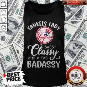 Nice Yankees Lady Sassy Classy And A Tad Badassy Tank Top