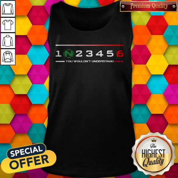 Official 1n23456 You Wouldn'T Understand Tank Top