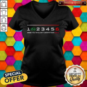 Official 1n23456 You Wouldn'T Understand V-neck