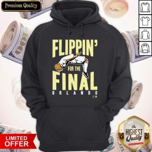 Official Flippin' For The Final Hoodie