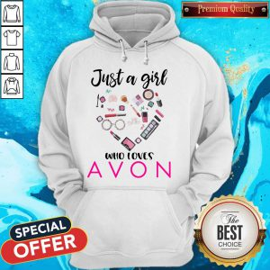 Official Just A Girl Who Loves Avon Hoodie