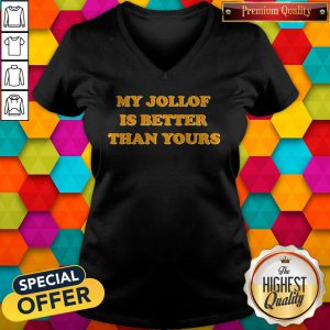 Official My Jollof Is Better Than Yours V-neck
