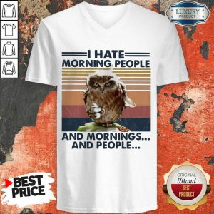 Official Owl I Hate Morning People And Mornings And People Vintage V-neck