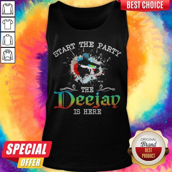 Official Start The Party The Deejay Is Here Tank Top