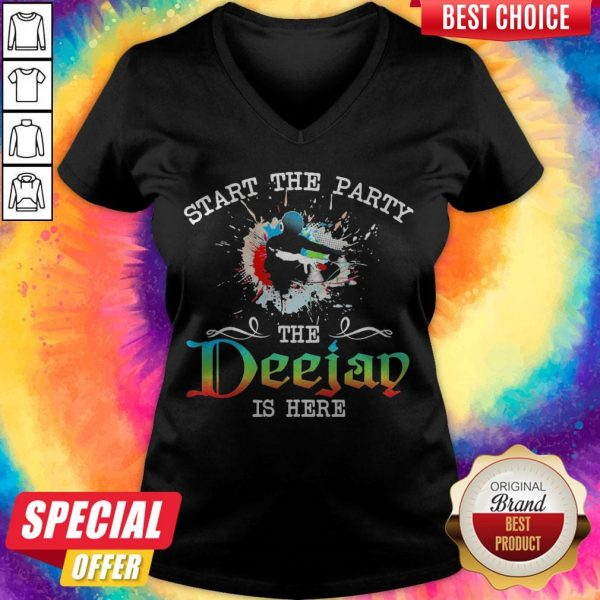 Official Start The Party The Deejay Is Here V-neck