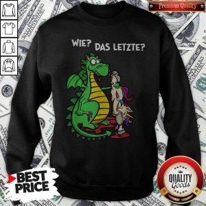 Official We Das Letzte Sweatshirt