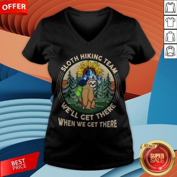 Sloth Hiking Team We'll Get There When We Get There V-neck