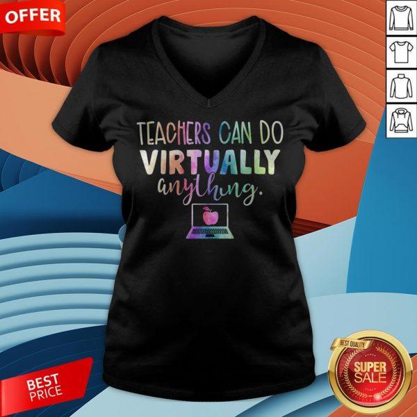 Teacher Can Do Virtually Anything V-neck