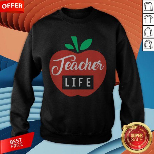 Teacher Pencil Shirt Teacher Life Apple Sweatshirt