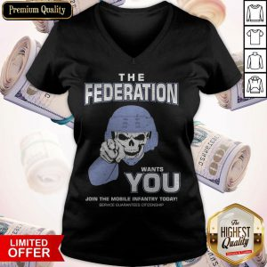 The Federation Wants You Join The Mobile Infantry Today Starship Troopers V-neck