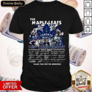 The Maple Leafs Toronto Maple Leafs 105tha Anniversary 1917 2020 Thank You For The Memories Signatures Shirt