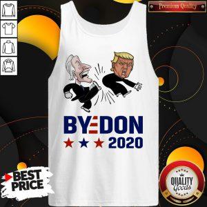 Top Joe Biden Kicks Trump ByeDon 2020 Tank Top