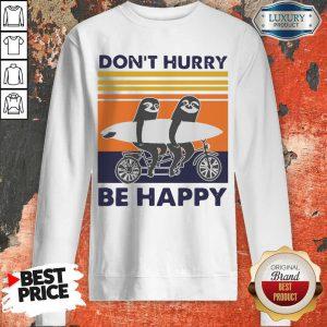 Top Penguin Don't Hurry Be Happy Vintage Retro Sweatshirt