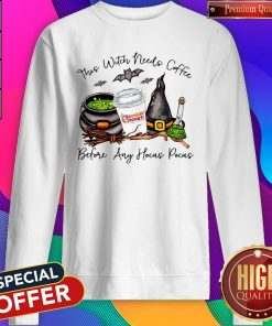 Top ThTop This Witch Needs Coffee Before Any Hocus Pocus STop This Witch Needs Coffee Before Any Hocus Pocus Sweatshirt