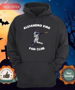 Alejandro Kirk Fan Club Tee Hoodie