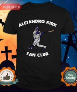 Alejandro Kirk Fan Club Tee Shirt