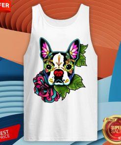 Boston Terrier In Black - Day Of The Dead Sugar Skull Dog Tank Top