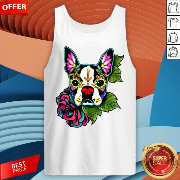 Boston Terrier In Black - Day Of The Dead Sugar Skull Dog Tank Top