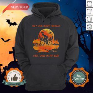 Cycling On A Dark Desert Highway Cool Wind In My Hair Halloween Hoodie
