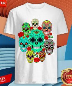 Day Of The Dead Dia De Los Muertos Sugar Skulls Galore Shirt