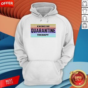Exercise Quarantine Therapy Vintage T-Hoodie