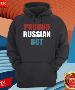 Funny Pround Russian Bot Hoodie