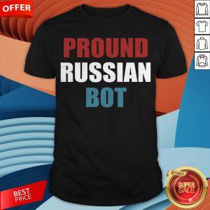 vFunny Pround Russian Bot Shirt