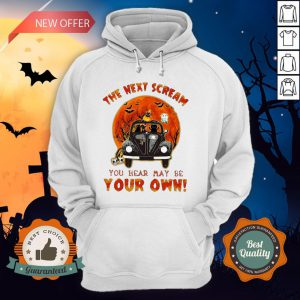 Halloween Cat Riding Car The Next Scream You Hear May Be Your Own Sunset Hoodie