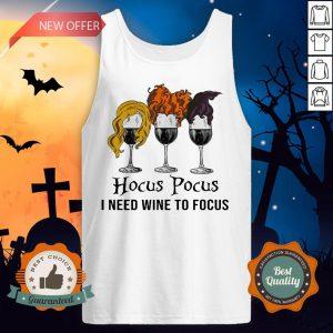 Halloween Hocus Pocus I Need Wine To Focus Tank Top