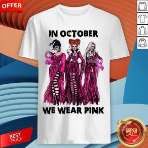 Hocus Pocus Breast Cancer Awareness In October We WHocus Pocus Breast Cancer Awareness In October We Wear Pink Halloween Shirtear Pink Halloween Shirt