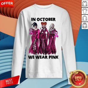 Hocus Pocus Breast Cancer Awareness In October We Wear Pink Halloween Sweatshirt